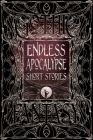 Endless Apocalypse Short Stories (Gothic Fantasy) Cover Image