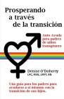 Prosperando a través de la transición: Autocuidado para padres de niños transgénero Denise Cover Image