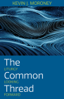 The Common Thread: Liturgy Looking Forward Cover Image