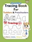 Jumbo Tracing letters Book for Toddlers and Preschoolers: Alphabet Tracing letters, lines, shapes Practice Activity Book for Kids 2-5. Homeschool Pres Cover Image