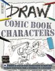 Draw Comic Book Characters (Book House Draw) Cover Image