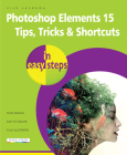 Photoshop Elements 15 Tips Tricks & Shortcuts in Easy Steps Cover Image