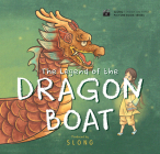 The Legend of the Dragon Boat (Slong Cinema on Paper Picture Book Serie) Cover Image