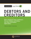Casenote Legal Briefs for Debtors and Creditors, Keyed to Warren, Westbrook, Porter, and Pottow Cover Image
