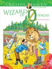 Creative Haven Wizard of Oz Designs Coloring Book (Creative Haven Coloring Books) Cover Image