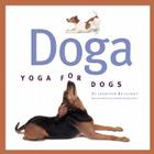 Doga: Yoga For Dogs Cover Image