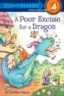 A Poor Excuse for a Dragon (Step into Reading) Cover Image