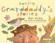 Saving Granddaddy's Stories: Ray Hicks, the Voice of Appalachia Cover Image
