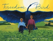 Freedom Bird: A Tale of Hope and Courage Cover Image