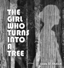 The Girl Who Turns Into a Tree Cover Image