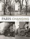 Paris Changing: Revisiting Eugene Atget's Paris Cover Image