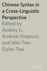 Chinese Syntax in a Cross-Linguistic Perspective Cover Image