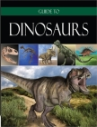 Guide to Dinosaurs Cover Image