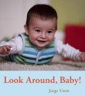 Look Around, Baby! (Hello Baby Board Books) Cover Image