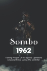 Sombo 1962: Training Progam Of The Special Operations & Special Police During The Cold War: Russian Police Cover Image