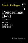 Ponderings II VI: Black Notebooks 1931 1938 Cover Image