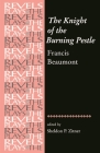 The Knight of the Burning Pestle (Revels Plays) Cover Image