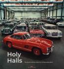 Holy Halls: The Secret Car Collection of Mercedes-Benz Cover Image