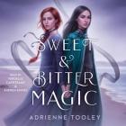 Sweet & Bitter Magic Cover Image