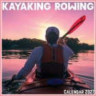 Kayaking Rowing Calendar 2021: Official Kayaking Rowing Calendar 2021, 12 Months Cover Image