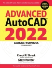 Advanced Autocad(r) 2022 Exercise Workbook: For Windows(r) Cover Image