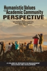 Humanistic Values from Academic Community Perspective (Research in Management Education and Development) Cover Image