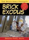 The Brick Bible Presents Brick Exodus Cover Image