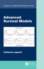 Advanced Survival Models (Chapman & Hall/CRC Biostatistics) Cover Image