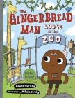 The Gingerbread Man Loose at the Zoo Cover Image