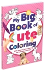 My Big Book of Cute Coloring Cover Image