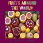 Fruits Around the World Cover Image
