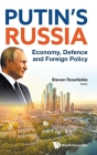 Putin's Russia: Economy, Defence and Foreign Policy Cover Image