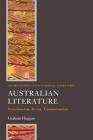 Australian Literature: Postcolonialism, Racism, Transnationalism (Oxford Studies in Postcolonial Literatures) Cover Image