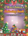 Christmas Coloring Book Adult Color By Numbers: a beautiful coloring book Cover Image