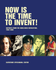 Now Is the Time to Invent! Cover Image