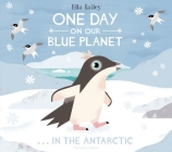 One Day On Our Blue Planet: In The Antarctic Cover Image