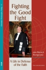 Fighting the Good Fight, 3rd and Enlarged Edition Cover Image
