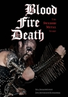 Blood, Fire, Death: The Swedish Metal Story Cover Image