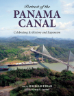 Portrait of the Panama Canal: Celebrating Its History and Expansion Cover Image