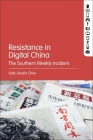 Resistance in Digital China: The Southern Weekly Incident Cover Image