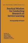 Practical Wisdom for Conducting Research on Service Learning: Pursuing Quality and Purpose Cover Image