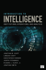 Introduction to Intelligence: Institutions, Operations, and Analysis Cover Image
