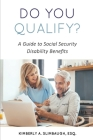 Do You Qualify? A Guide to Social Security Disability Benefits Cover Image