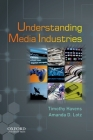 Understanding Media Industries Cover Image
