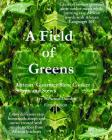 A Field of Greens: Gourmet African Slow Cooker Soups and Stews Cover Image