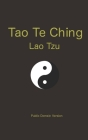 Tao Te Ching: Public Domain Version Cover Image