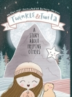 Twinkle and Twila: A Story About Helping Others Cover Image