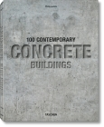 100 Contemporary Concrete Buildings Cover Image