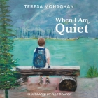 When I Am Quiet Cover Image
