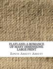 Flatland: A Romance of Many Dimensions: Large Print Cover Image